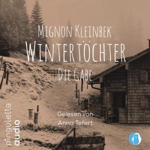 Hörbuch Wintertöchter - Die Gabe